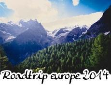 photographies du roadtrip Europe 2014